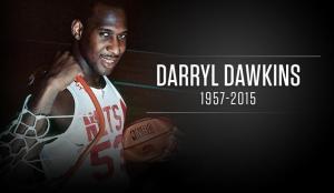 Darryl Dawkins (11/1/57 - 27/8/2015)